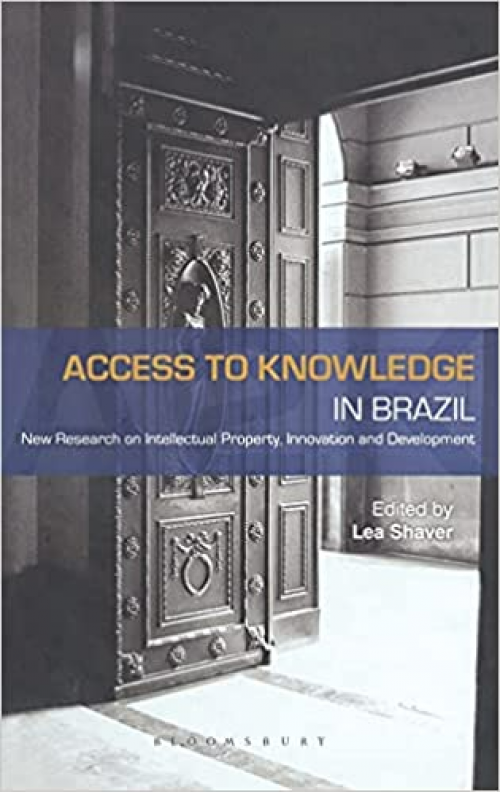 Access-to-Knowledge-in-Brazil-New-Research-in-Intellectual-Property-Innovation-and-Development