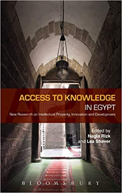 Access-to-Knowledge-in-Egypt-New-Research-in-Intellectual-Property-Innovation-and-Development
