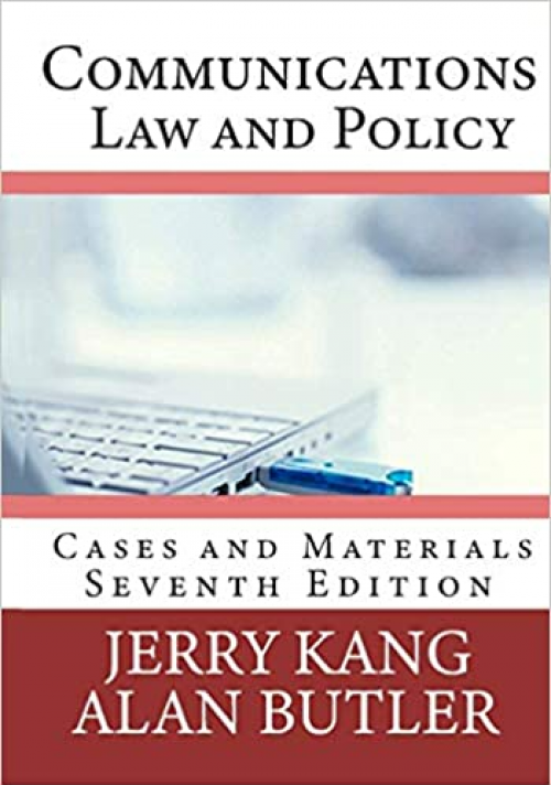 Communications-Law-and-Policy-Cases-and-Materials
