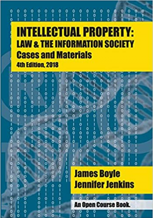 Intellectual-Property-Law-and-the-Information-Society-Cases-Materials-An-Open-Casebook-4th-Edition-2018