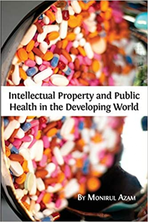 Intellectual-Property-and-Public-Health-in-the-Developing-World