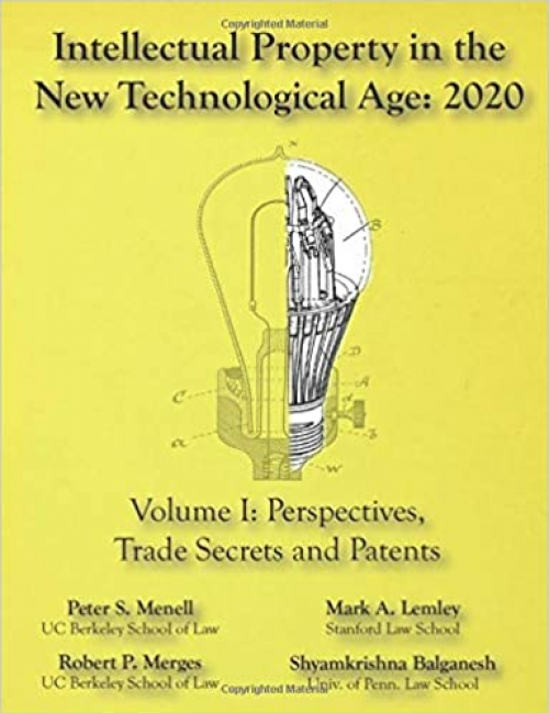 Intellectual-Property-in-the-New-Technological-Age-2020-Vol.-I-Perspectives-Trade-Secrets-and-Patents-Vol-I-Perspectives-Trade-Secrets-and-Patents
