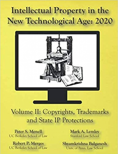 Intellectual-Property-in-the-New-Technological-Age-2020-Vol.-II-Copyrights-Trademarks-and-State-IP-Protections-Vol.-II-Copyrights-Trademarks-and-State-IP-Protections