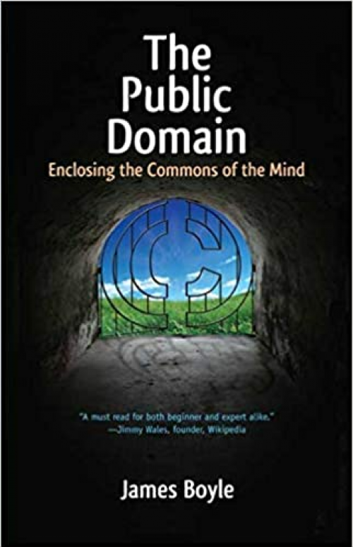 The-Public-Domain-Enclosing-the-Commons-of-the-Mind